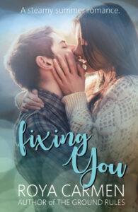 FREE: Fixing You by Roya Carmen