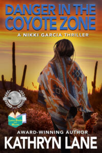 Danger in The Coyote Zone by Kathryn Lane