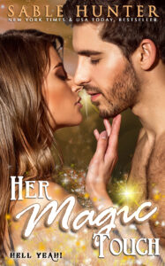 FREE: Her Magic Touch by Sable Hunter