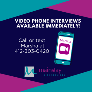 Video Phone Interviews Available Immediately! Call or Text Kelly at 412-298-9037