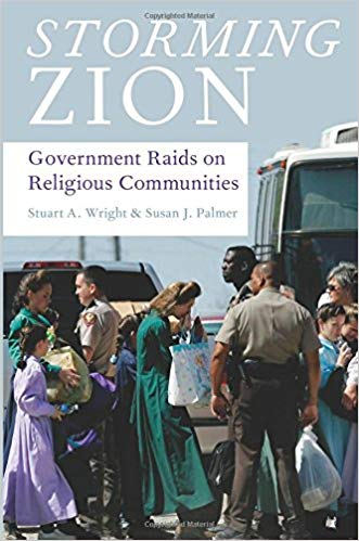 Storming Zion Government Raids on Religious Communities