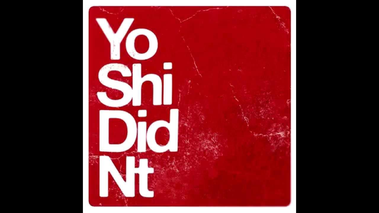 Yoshi Didnt