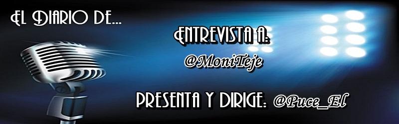 El Diario de… @MoniTeje
