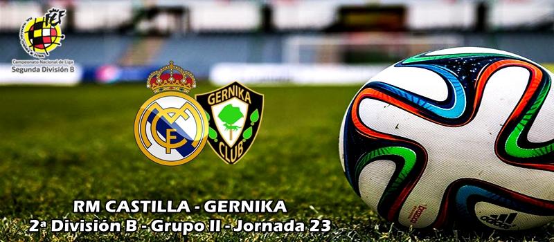 Otro robo más y van…: RM Castilla 0 – 0 Gernika
