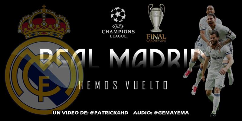 VIDEO | Real Madrid – Hemos Vuelto | UCL FINAL CARDIFF 2017 | PROMO