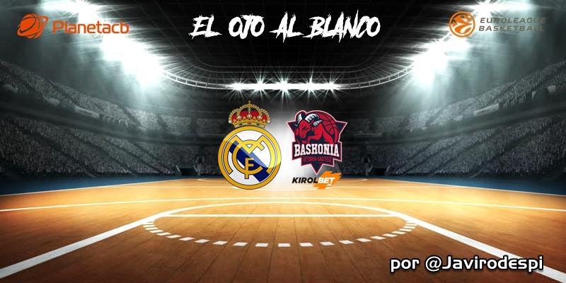 CRÓNICA | EL OJO AL BLANCO | Un equipo indestructible: Real Madrid 97 – 79 Kirolbet Baskonia