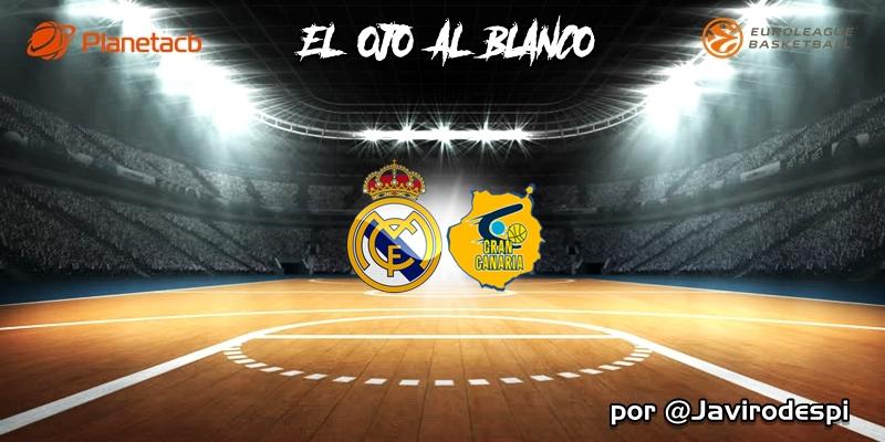 CRÓNICA   EL OJO AL BLANCO   Con ocho no basta: Real Madrid 89 – 76 Herbalife Gran Canaria