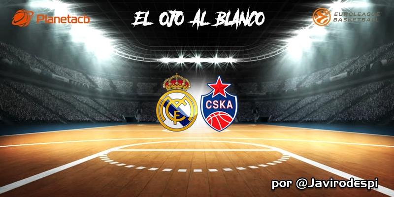 CRÓNICA   EL OJO AL BLANCO   Superados en casa: Real Madrid 88 – 93 CSKA Moscú