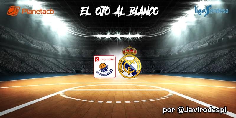 CRÓNICA   EL OJO AL BLANCO   Poco desgaste, mucha solidez: Montakit Fuenlabrada 80 – 95 Real Madrid