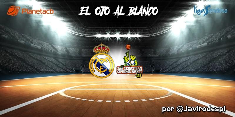 CRÓNICA   EL OJO AL BLANCO   Poderío incontestable: Real Madrid 104 – 71 Gipuzkoa Basket