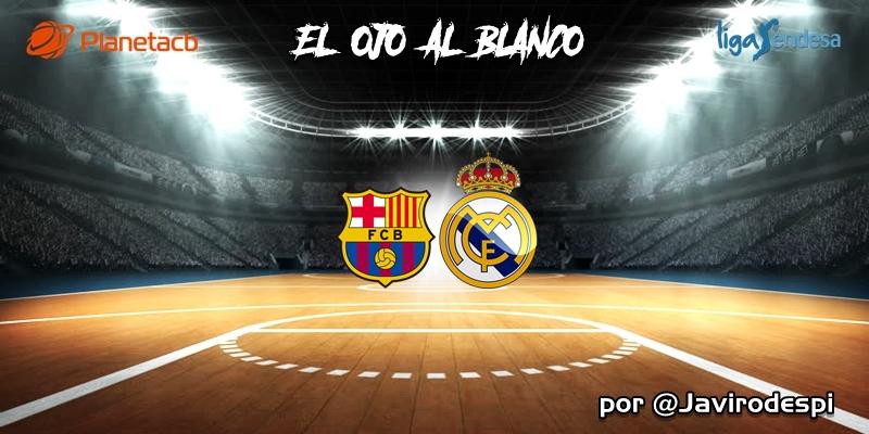 CRÓNICA   EL OJO AL BLANCO   Derrota por un cuarto: FC Barcelona 86 – 69 Real Madrid