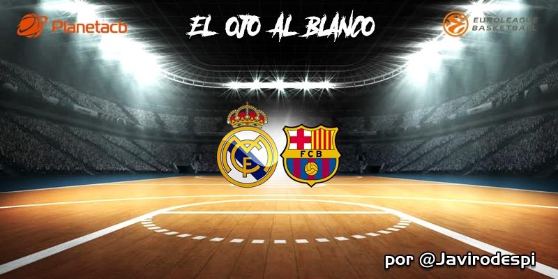 CRÓNICA   EL OJO AL BLANCO   Sangre en los ojos: Real Madrid 92 – 65 FC Barcelona