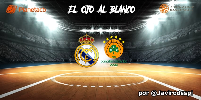 CRÓNICA   EL OJO AL BLANCO   Superioridad incontestable: Real Madrid 89 – 68 Panathinaikos