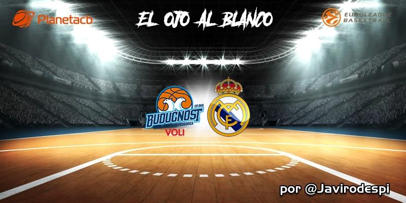 CRÓNICA   EL OJO AL BLANCO   Una sombra de la realidad: Buducnost 73 – 60 Real Madrid