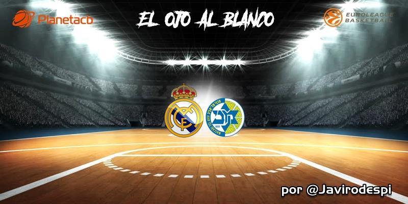 CRÓNICA   EL OJO AL BLANCO   Más duro de lo que parece: Real Madrid 91 – 79 Maccabi Tel Aviv
