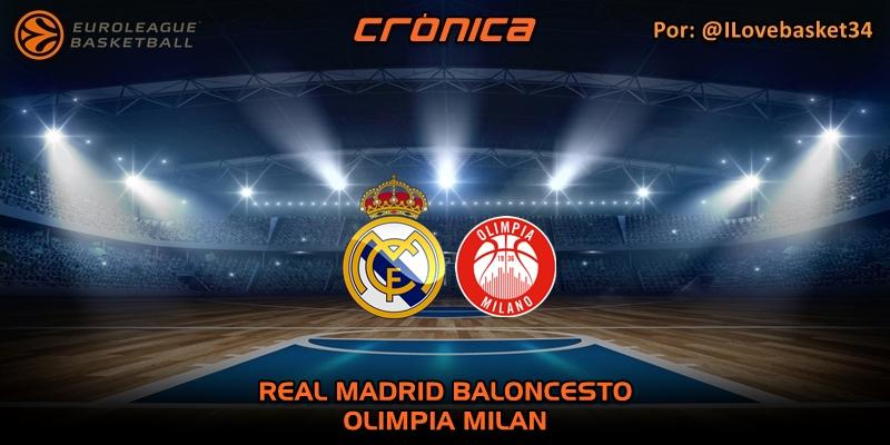 CRÓNICA   Real Madrid 92 – 89 Olimpia Milan   Euroleague   Jornada 27
