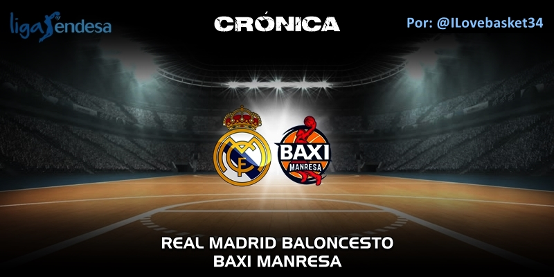 CRÓNICA   Real Madrid 91 – 57 Baxi Manresa   Liga Endesa   Jornada 23