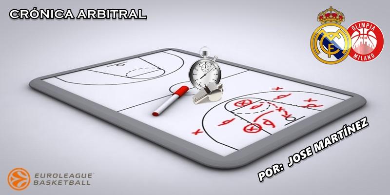 CRÓNICA ARBITRAL | Real Madrid vs Olimpia Milán | Euroleague | Jornada 14