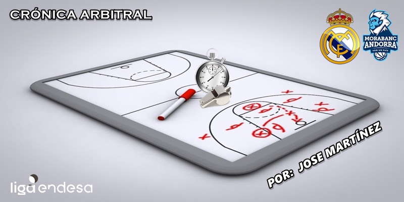 CRÓNICA ARBITRAL   Real Madrid vs Morabanc Andorra   Liga Endesa   Jornada 14