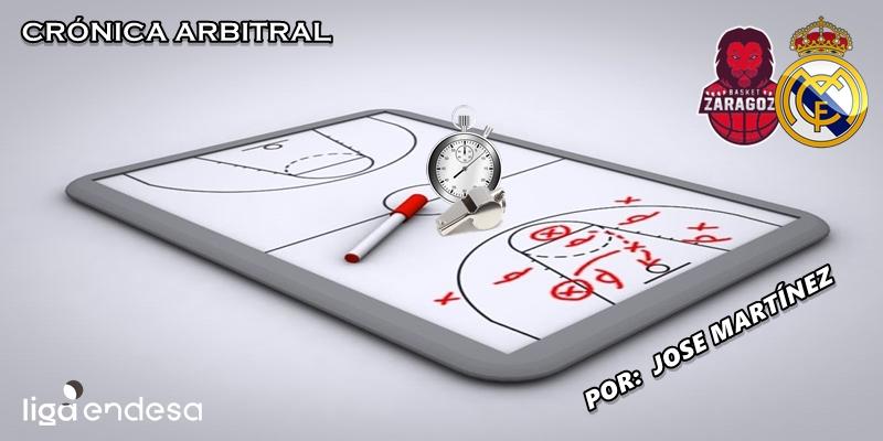 CRÓNICA ARBITRAL   Casademont Zaragoza vs Real Madrid   Liga Endesa   Jornada 11
