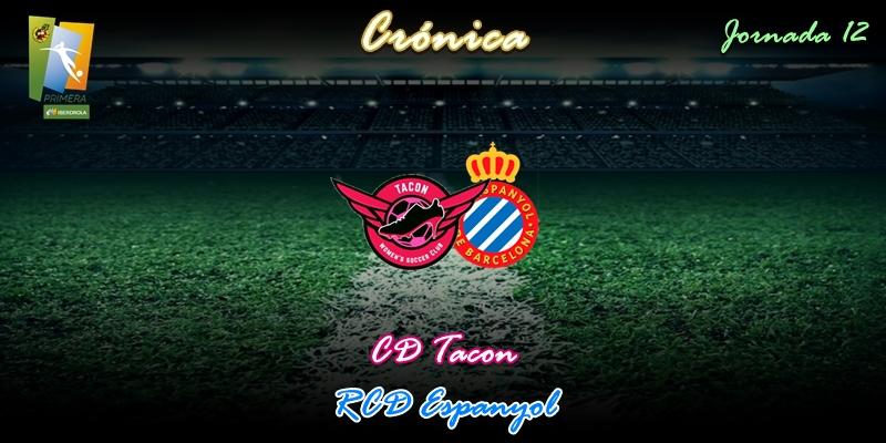CRÓNICA | Victoria que da tranquilidad: CD Tacon 2 – 1 RCD Espanyol