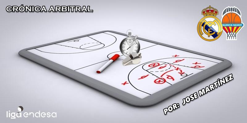 CRÓNICA ARBITRAL   Real Madrid vs Valencia Basket   Liga Endesa   Jornada 16