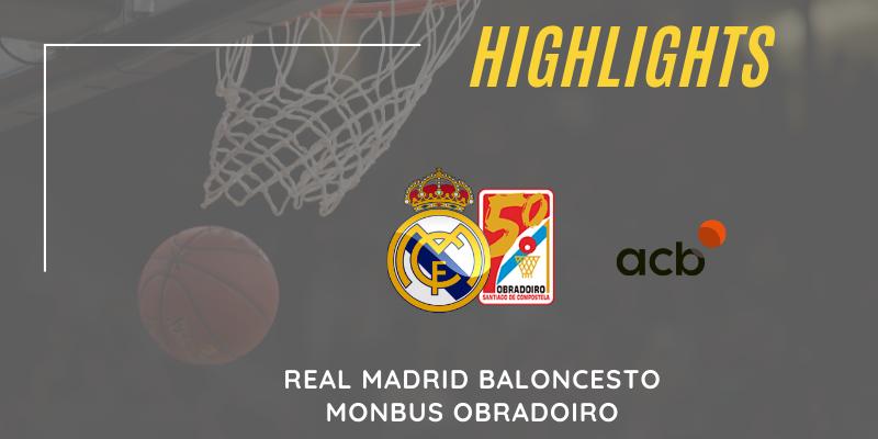 VÍDEO | Highlights | Real Madrid vs Monbus Obradoiro | Liga Endesa | Jornada 5