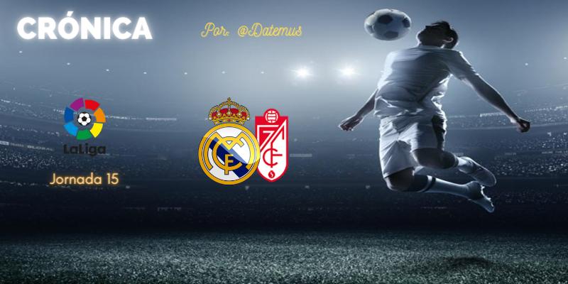 CRÓNICA   Victoria asensacional: Real Madrid 2 – 0 Granada