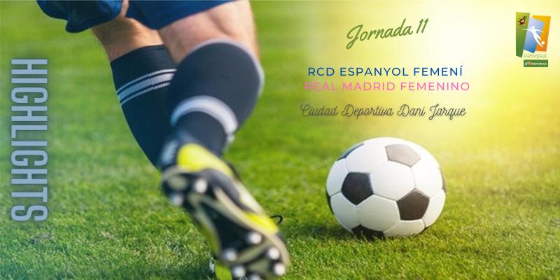 VÍDEO   Highlights   RCD Espanyol Femení vs Real Madrid Femenino   Primera Iberdrola   Jornada 11