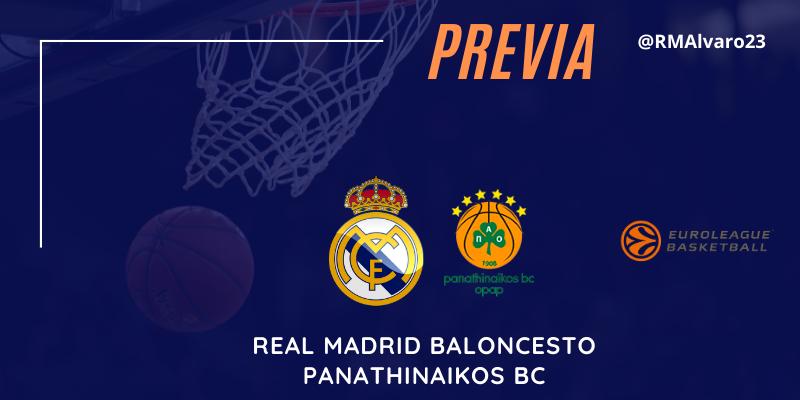 PREVIA   Real Madrid vs Panathinaikos   Euroleague   Jornada 22
