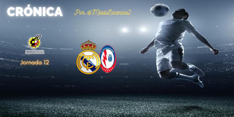CRÓNICA | Poco rayo y un trueno: Real Madrid Castilla 1 – 0 Rayo Majadahonda
