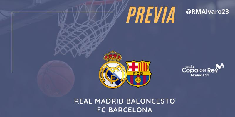 PREVIA | Real Madrid vs FC Barcelona | Copa del Rey | Final