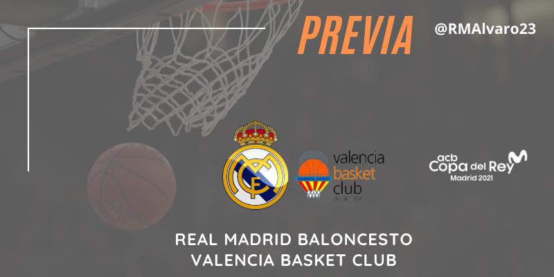 PREVIA   Real Madrid vs Valencia Basket   Copa del Rey   1/4 Final