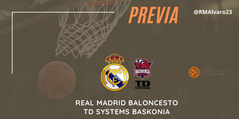 PREVIA   Real Madrid vs TD Systems Baskonia   Euroleague   Jornada 24