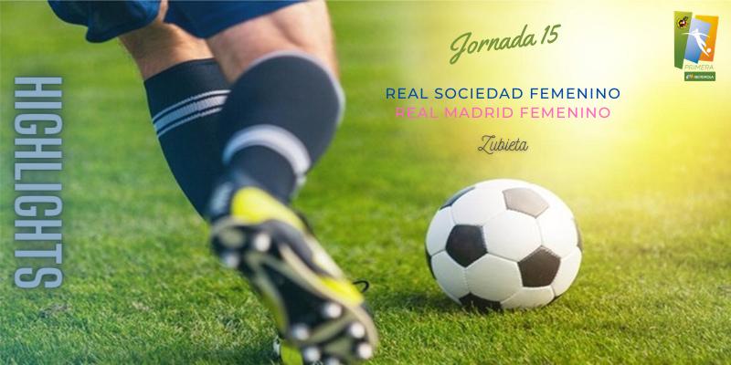 VÍDEO | Highlights | Real Sociedad Femenino vs Real Madrid Femenino | Primera Iberdrola | Jornada 15