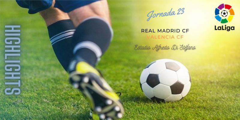 VÍDEO | Highlights | Real Madrid vs Valencia | LaLiga | Jornada 23