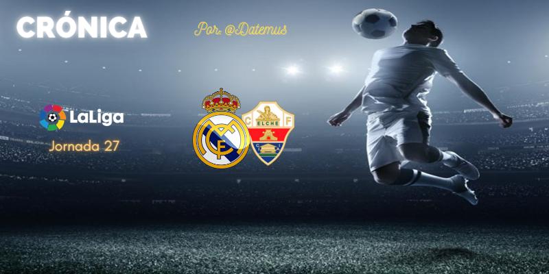 CRÓNICA   Diario de una estafa (N+1). Un puto genio 2 – Otra hora de regalo y otro robo arbitral 1: Real Madrid 2 – 1 Elche