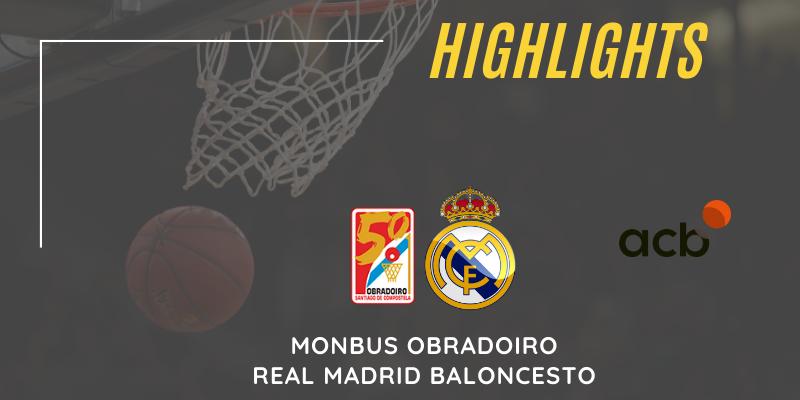 VÍDEO   Highlights   Monbus Obradoiro vs Real Madrid   Liga Endesa   Jornada 20