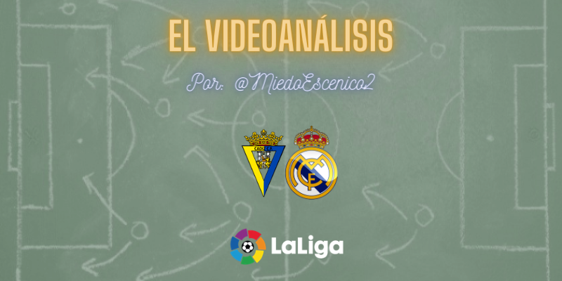EL VÍDEOANÁLISIS | Cádiz vs Real Madrid | LaLiga | Jornada 31