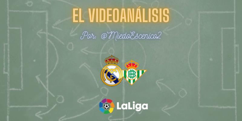 EL VÍDEOANÁLISIS   Real Madrid vs Betis   LaLiga   Jornada 32