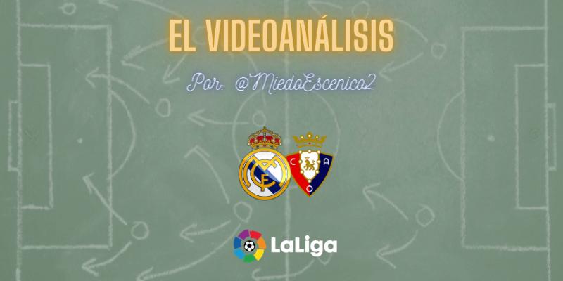 EL VÍDEOANÁLISIS   Real Madrid vs Osasuna   LaLiga   Jornada 34