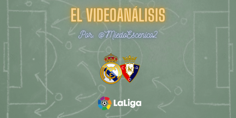 EL VÍDEOANÁLISIS | Real Madrid vs Osasuna | LaLiga | Jornada 34