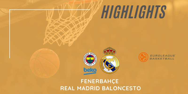 VÍDEO   Highlights   Fenerbahçe vs Real Madrid Baloncesto   Euroleague   Jornada 34