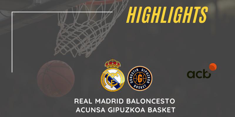 VÍDEO   Highlights   Real Madrid Baloncesto vs Acunsa Gipuzkoa Basket   Liga Endesa   Jornada 29