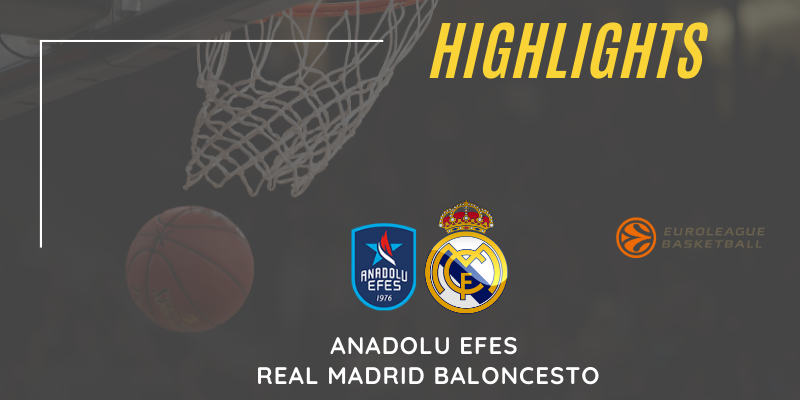 VÍDEO | Highlights | Anadolu Efes vs Real Madrid Baloncesto | Euroleague | Playoff | 5º Partido