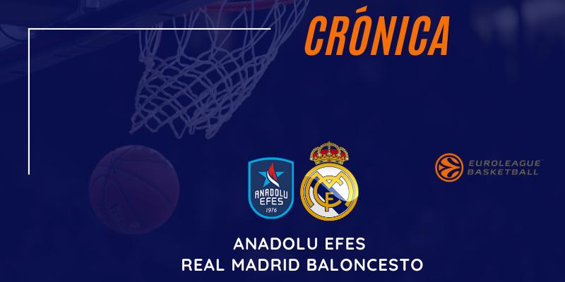 CRÓNICA   El Real Madrid no se presenta al partido: Anadolu Efes 91 – 68 Real Madrid