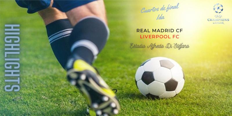 VÍDEO   Highlights   Real Madrid vs Liverpool   Uefa Champions League   Cuartos de final