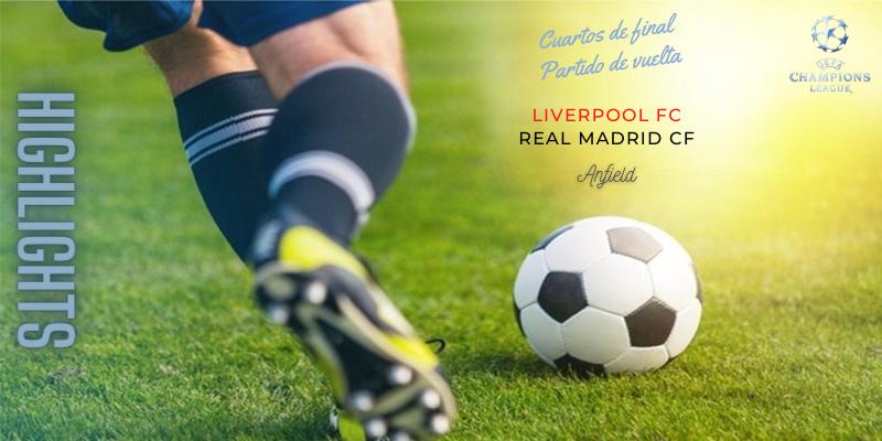 VÍDEO   Highlights   Liverpool vs Real Madrid   Uefa Champions League   Cuartos de final
