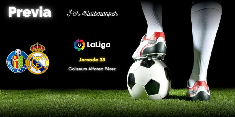 PREVIA   Getafe vs Real Madrid: Fuerzas de flaqueza