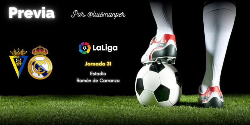 PREVIA   Cádiz vs Real Madrid: Ganatelo en el campo